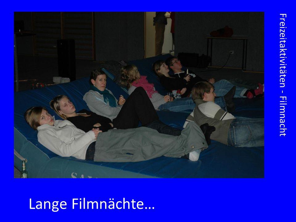 Freizeitaktivitäten - Filmnacht Lange Filmnächte…