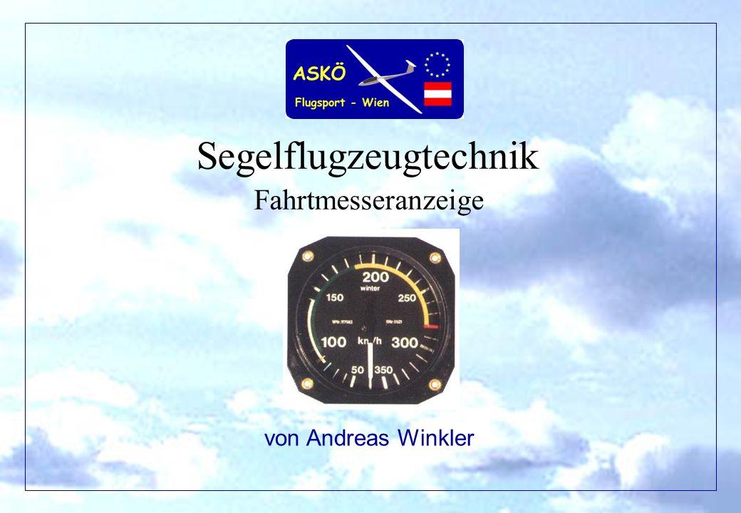 Segelflugzeugtechnik Fahrtmesseranzeige von Andreas Winkler