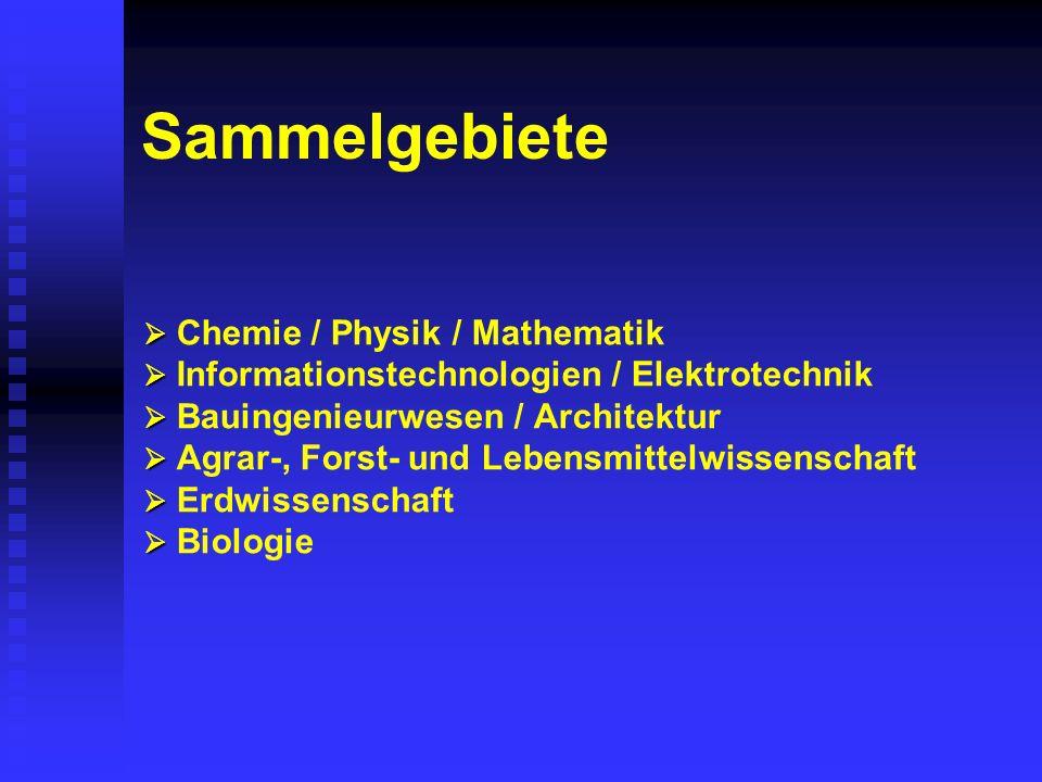 Sammelgebiete Chemie / Physik / Mathematik Informationstechnologien / Elektrotechnik Bauingenieurwesen / Architektur Agrar-, Forst- und Lebensmittelwissenschaft Erdwissenschaft Biologie