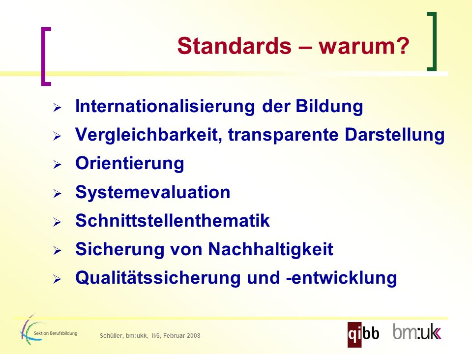 Schüller, bm:ukk, II/6, Februar 2008 Kompetenzen vs.
