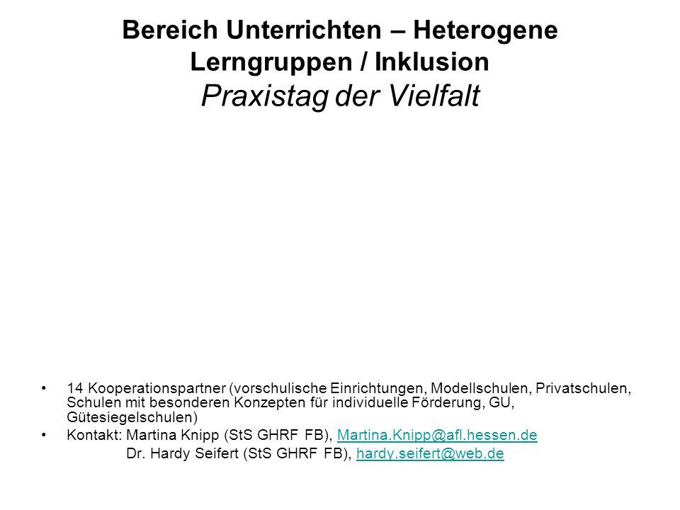 Bereich Unterrichten – Heterogene Lerngruppen / Inklusion Praxistag der Vielfalt 14 Kooperationspartner (vorschulische Einrichtungen, Modellschulen, P