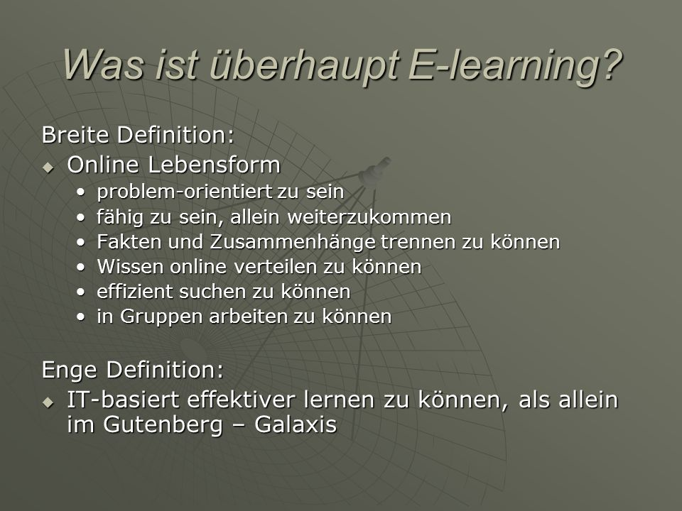 Was ist überhaupt E-learning.