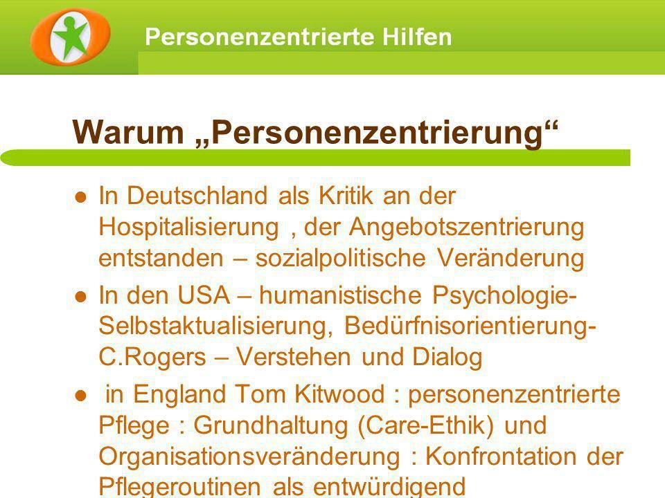 Warum Personenzentrierung In Deutschland als Kritik an der Hospitalisierung, der Angebotszentrierung entstanden – sozialpolitische Veränderung In den