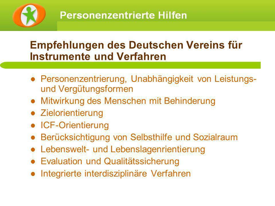 Empfehlungen des Deutschen Vereins für Instrumente und Verfahren Personenzentrierung, Unabhängigkeit von Leistungs- und Vergütungsformen Mitwirkung de