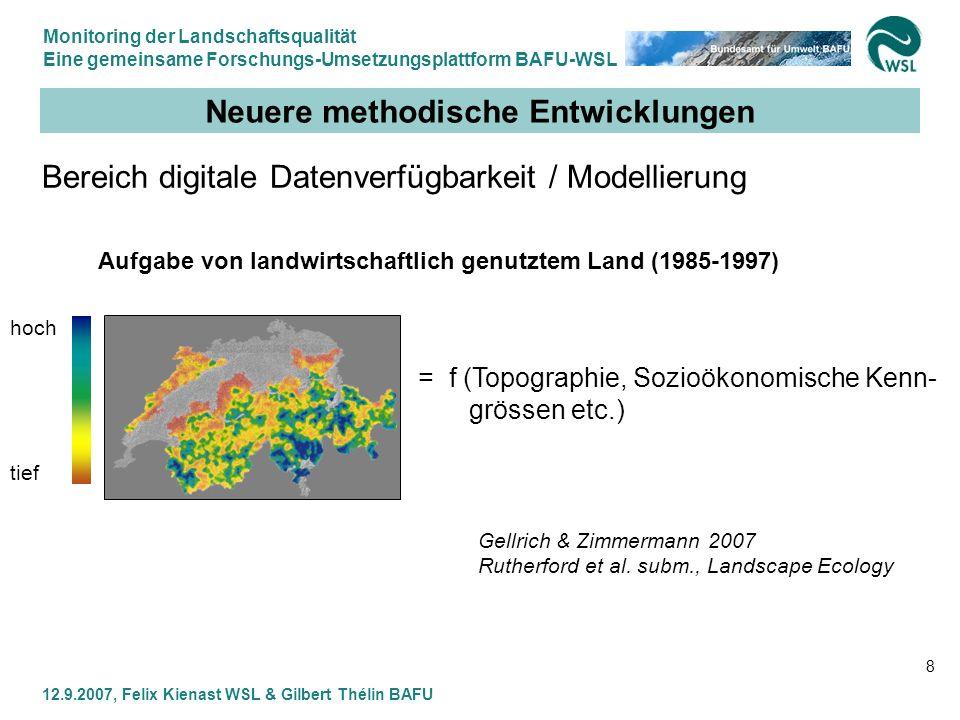 Monitoring der Landschaftsqualität Eine gemeinsame Forschungs-Umsetzungsplattform BAFU-WSL 12.9.2007, Felix Kienast WSL & Gilbert Thélin BAFU 19 Vorprojekt LAQUE 2 Modularisierung Routine Forschung Controlling Methoden- begleitung