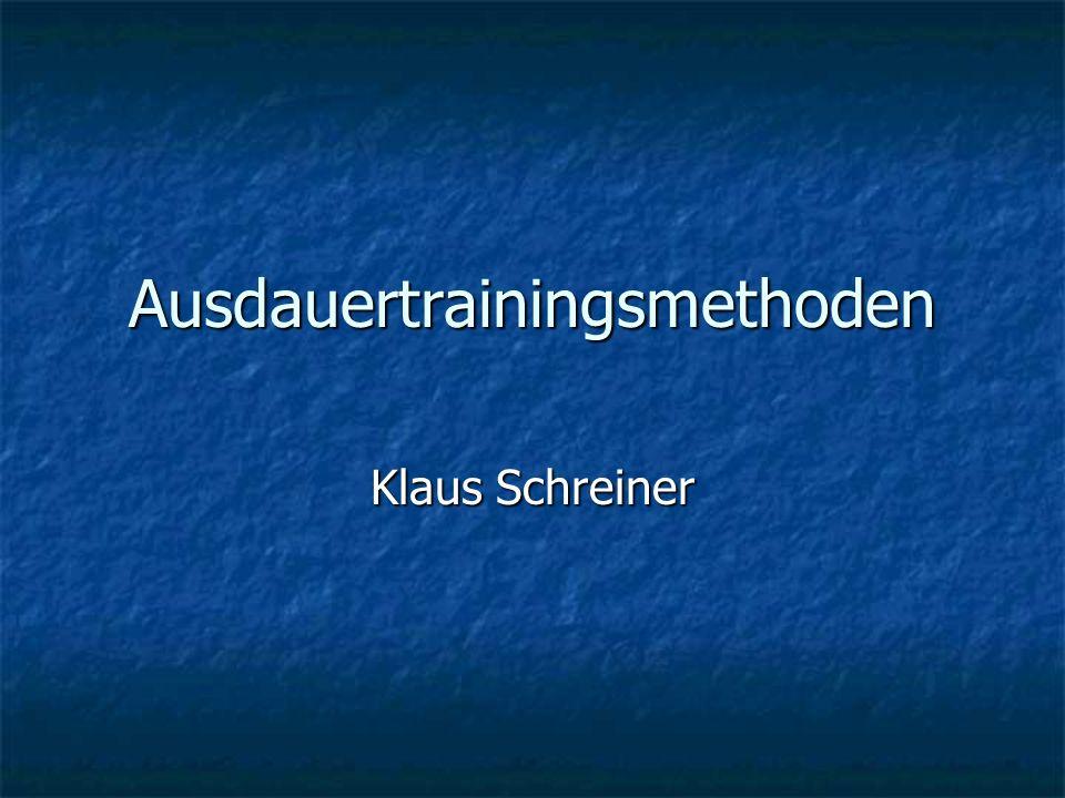 Ausdauertrainingsmethoden Klaus Schreiner