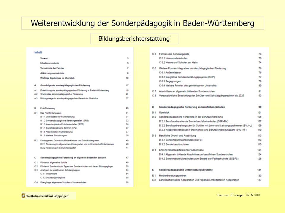 Seminar Ellwangen 16.06.2010 Weiterentwicklung der Sonderpädagogik in Baden-Württemberg Bildungsberichterstattung