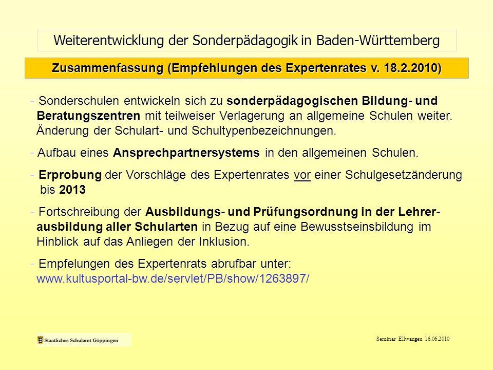 Seminar Ellwangen 16.06.2010 Weiterentwicklung der Sonderpädagogik in Baden-Württemberg - Sonderschulen entwickeln sich zu sonderpädagogischen Bildung