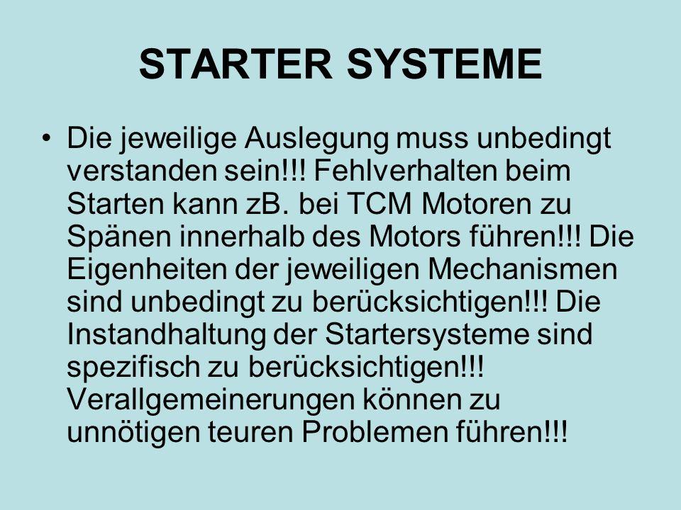 STARTER SYSTEME Die jeweilige Auslegung muss unbedingt verstanden sein!!.