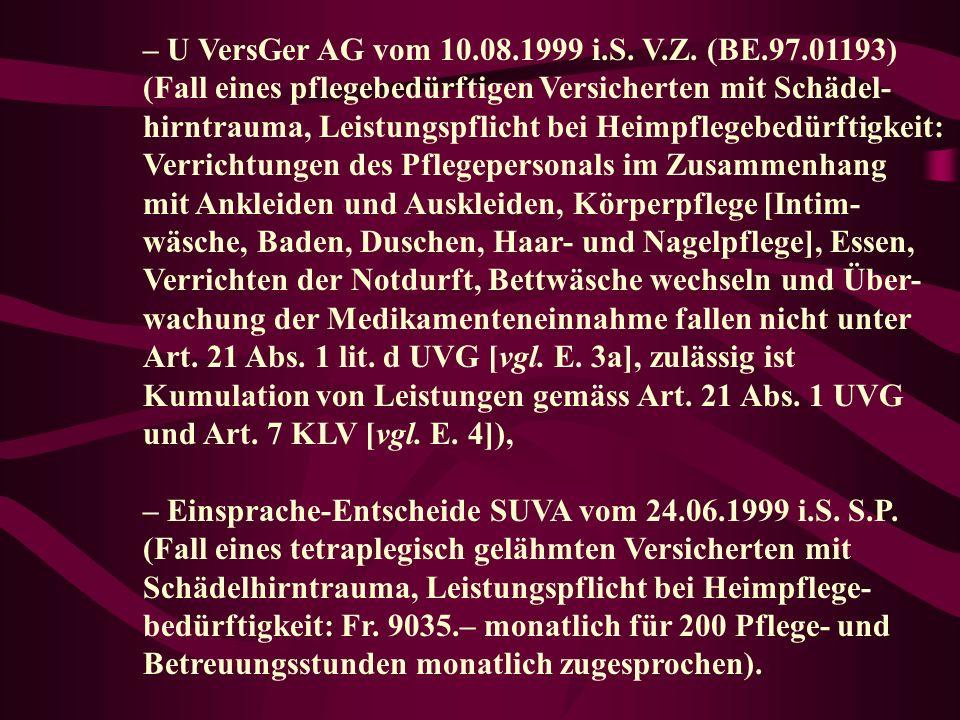 – U VersGer AG vom 10.08.1999 i.S.V.Z.