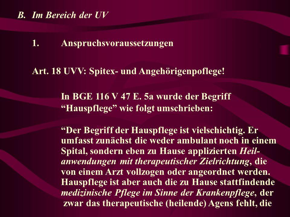 B.Im Bereich der UV 1.Anspruchsvoraussetzungen Art.