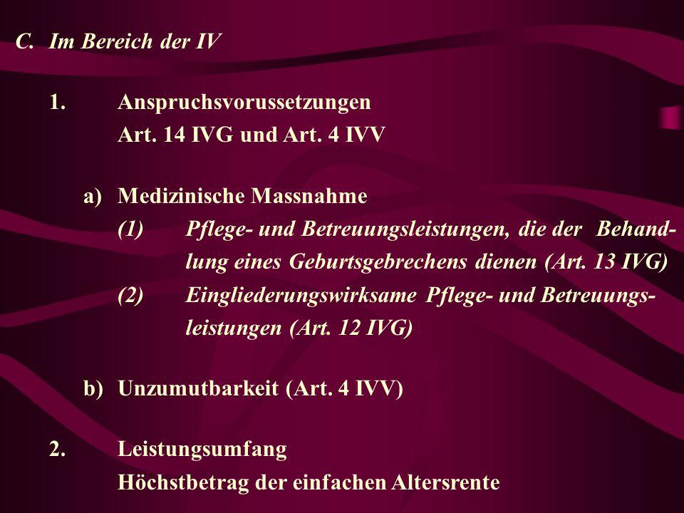 C.Im Bereich der IV 1.Anspruchsvorussetzungen Art.