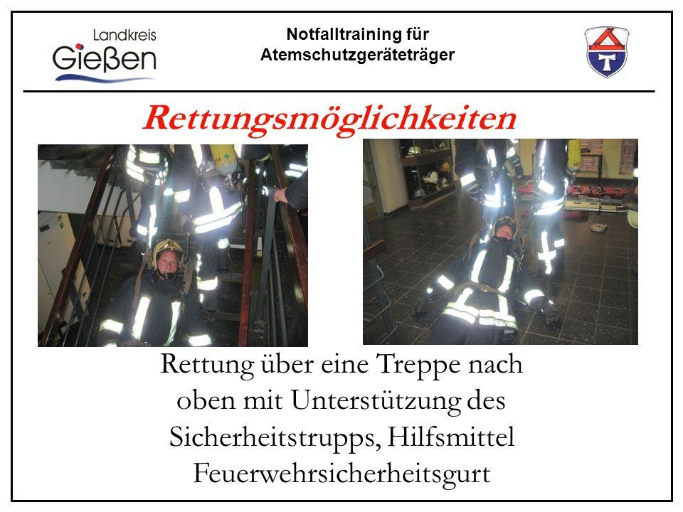 Notfalltraining für Atemschutzgeräteträger Rettungsmöglichkeiten Rettung über eine Treppe nach oben mit Unterstützung des Sicherheitstrupps, Hilfsmitt