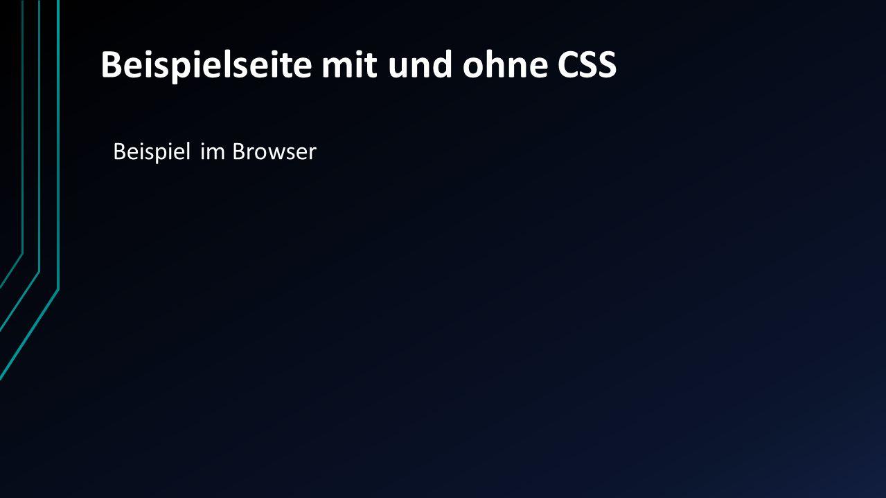 Beispielseite mit und ohne CSS Beispiel im Browser