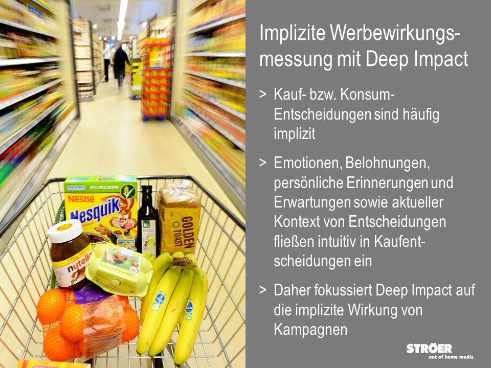 Emotionale Treiber Rationale Treiber Implizite Werbewirkungs- messung O Explizite Werbewirkungs- messung O Deep Impact – Überblick