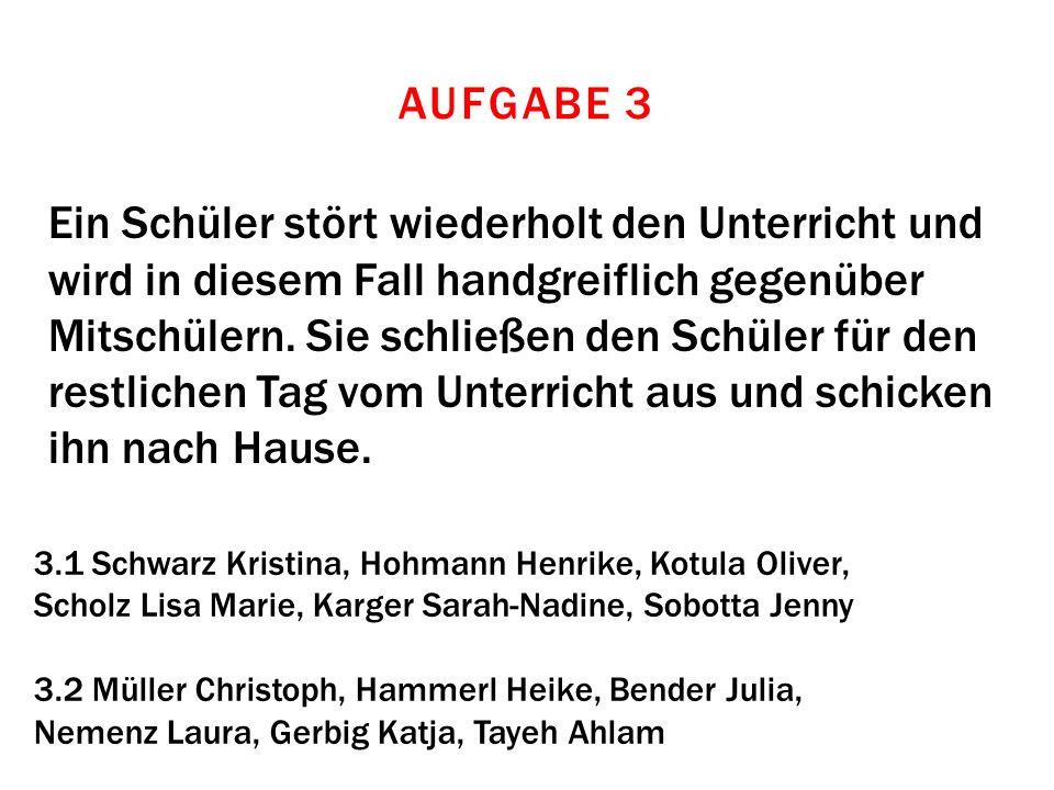 3.1 Schwarz Kristina, Hohmann Henrike, Kotula Oliver, Scholz Lisa Marie, Karger Sarah-Nadine, Sobotta Jenny 3.2 Müller Christoph, Hammerl Heike, Bende
