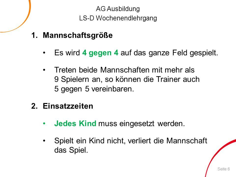 AG Ausbildung LS-D Wochenendlehrgang 3.Freiwurflinie Die Freiwurflinie ist einen Meter vorverlegt.