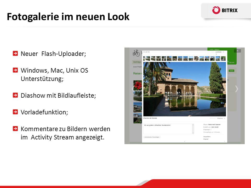 Fotogalerie im neuen Look Neuer Flash-Uploader; Windows, Mac, Unix OS Unterstützung; Diashow mit Bildlaufleiste; Vorladefunktion; Kommentare zu Bildern werden im Activity Stream angezeigt.