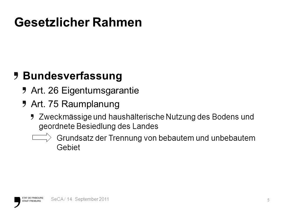 5 SeCA / 14. September 2011 Gesetzlicher Rahmen Bundesverfassung Art.