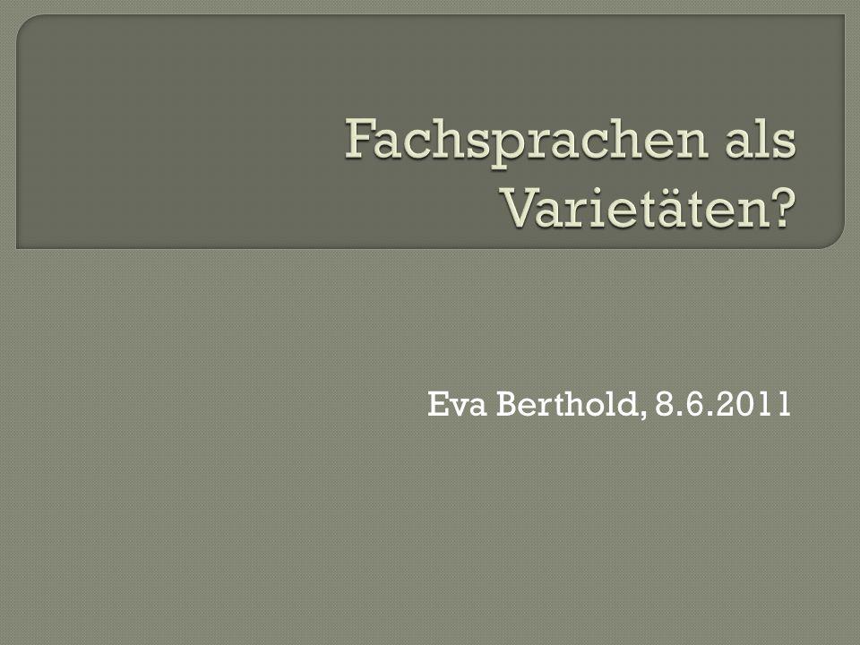 Eva Berthold, 8.6.2011