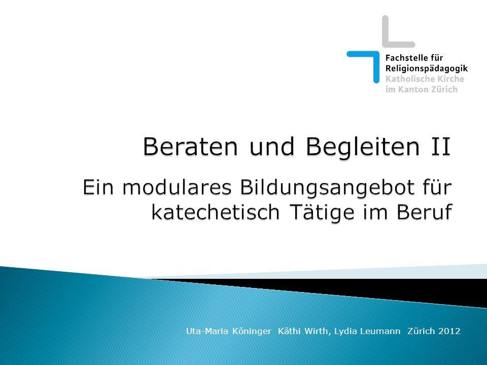 für Teilnehmende und Ausbildende als Download auf der Homepage FaRP: www.religionspaedagogik@kath.zh.ch Beraten + Begleiten