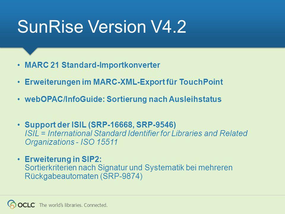 The worlds libraries. Connected. MARC 21 Standard-Importkonverter Erweiterungen im MARC-XML-Export für TouchPoint webOPAC/InfoGuide: Sortierung nach A