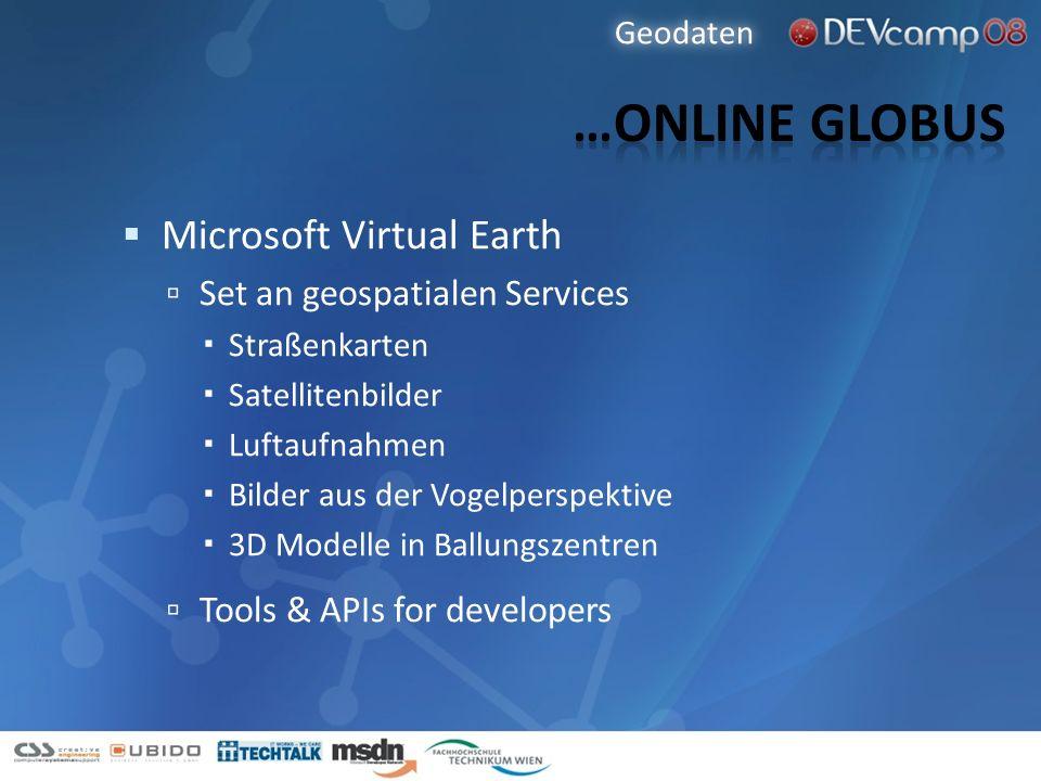 Microsoft Virtual Earth Set an geospatialen Services Straßenkarten Satellitenbilder Luftaufnahmen Bilder aus der Vogelperspektive 3D Modelle in Ballun