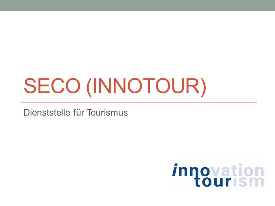SECO (INNOTOUR) Dienststelle für Tourismus