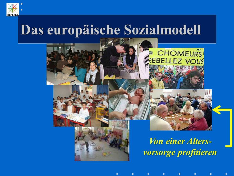 Das europäische Sozialmodell Von einer Alters- vorsorge profitieren