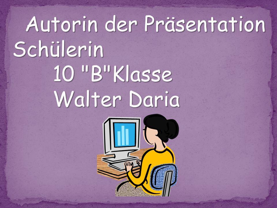 Autorin der Präsentation Schülerin 10