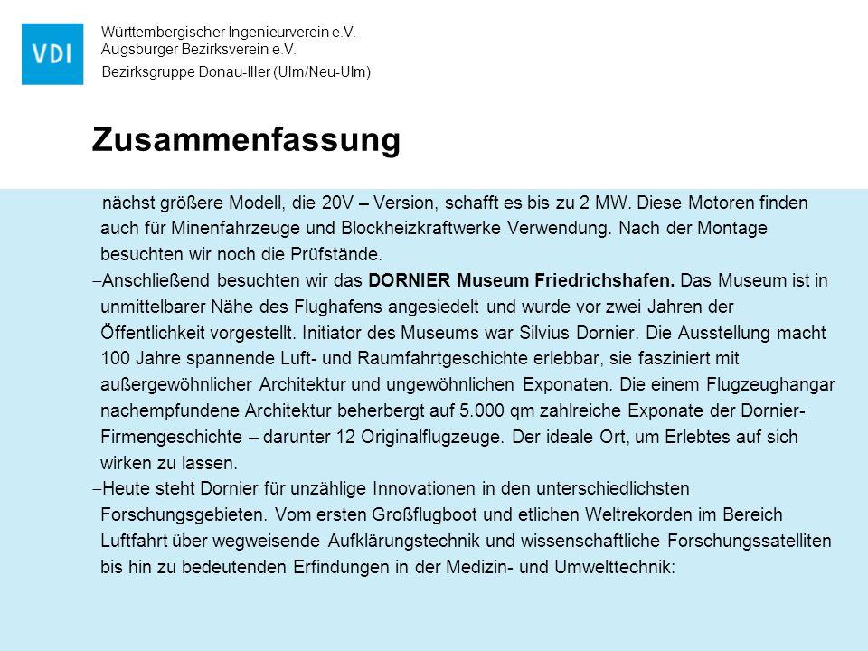 Württembergischer Ingenieurverein e.V. Augsburger Bezirksverein e.V. Bezirksgruppe Donau-Iller (Ulm/Neu-Ulm) Zusammenfassung nächst größere Modell, di