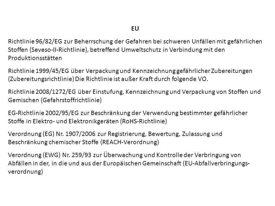 EU Richtlinie 96/82/EG zur Beherrschung der Gefahren bei schweren Unfällen mit gefährlichen Stoffen (Seveso-II-Richtlinie), betreffend Umweltschutz in