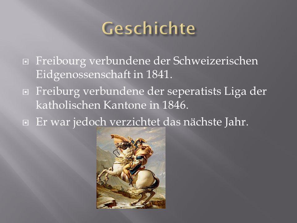 Freibourg verbundene der Schweizerischen Eidgenossenschaft in 1841.