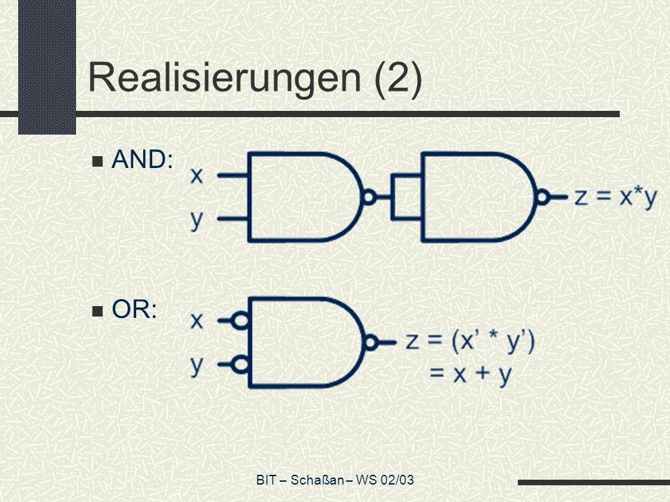 BIT – Schaßan – WS 02/03 Multiplexer Realisiert wird if-then-else: if c = 1 then x else y