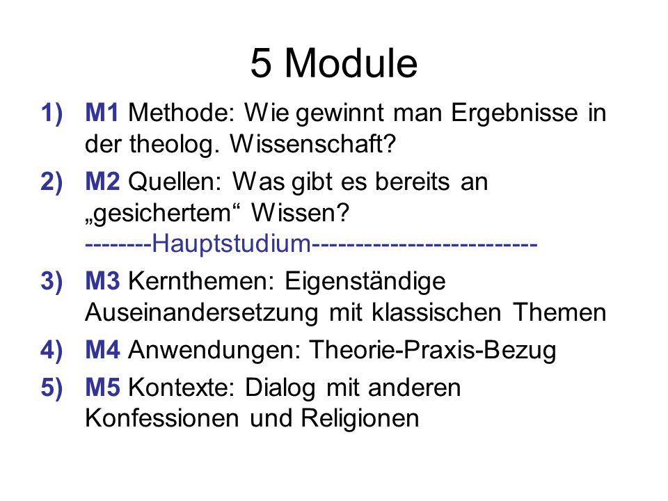 5 Module 1)M1 Methode: Wie gewinnt man Ergebnisse in der theolog.