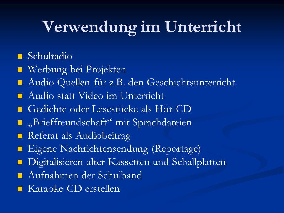 Verwendung im Unterricht Schulradio Werbung bei Projekten Audio Quellen für z.B.