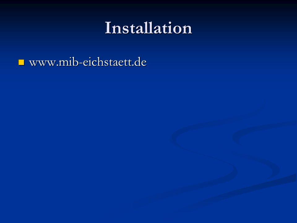 Installation www.mib-eichstaett.de www.mib-eichstaett.de