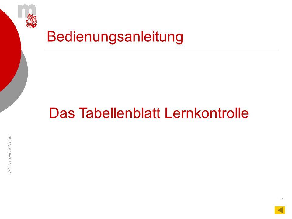 © Mildenberger Verlag 17 Bedienungsanleitung Das Tabellenblatt Lernkontrolle