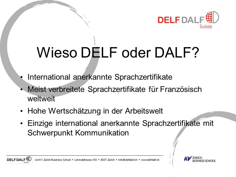 Die neuen DELF und DALF Prüfungen DELF Diplôme dEtudes en Langue Française DALF Diplôme Approfondi de Langue Française