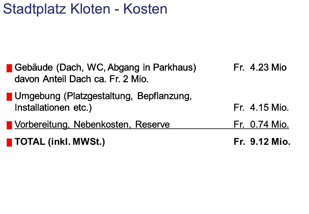 Stadtplatz Kloten Wie ist das aktuelle Projekt entstanden?