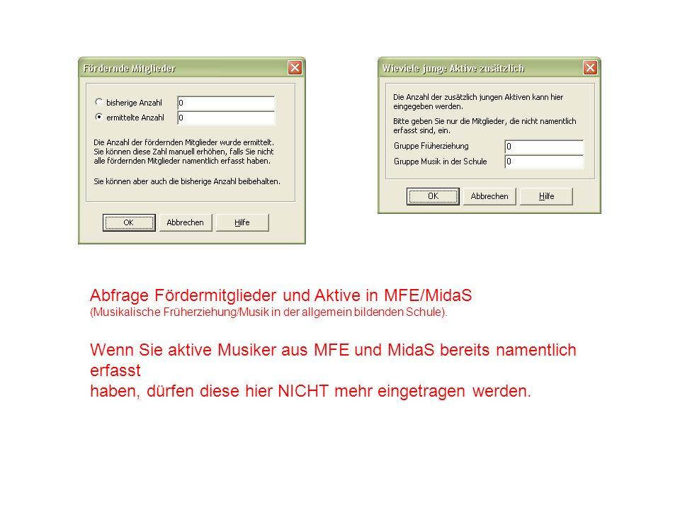 Abfrage Fördermitglieder und Aktive in MFE/MidaS (Musikalische Früherziehung/Musik in der allgemein bildenden Schule).