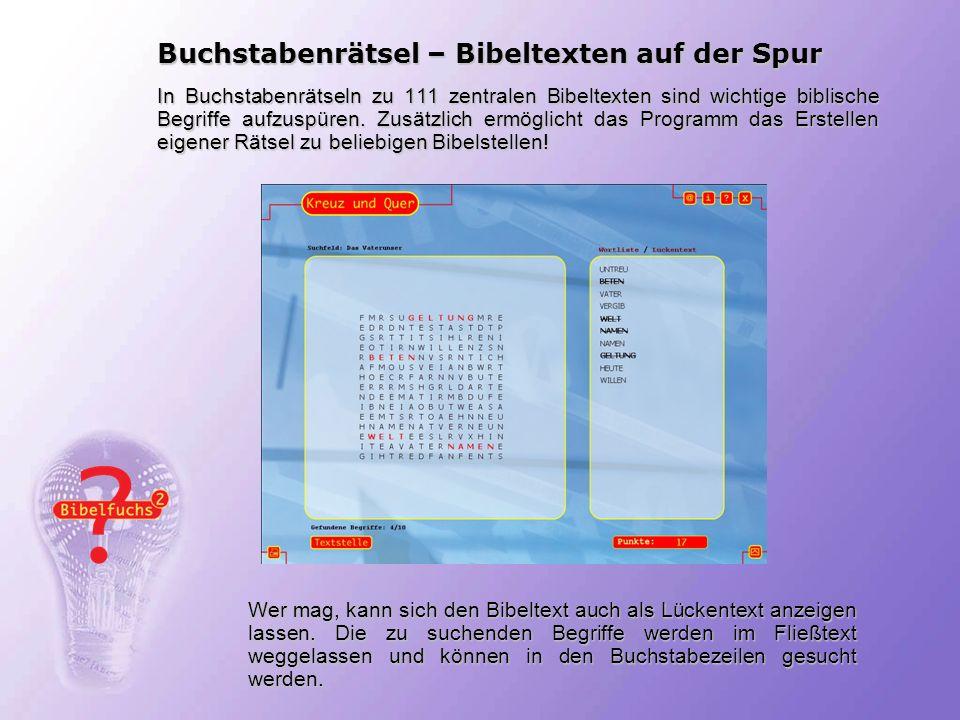 Buchstabenrätsel – Bibeltexten auf der Spur In Buchstabenrätseln zu 111 zentralen Bibeltexten sind wichtige biblische Begriffe aufzuspüren. Zusätzlich