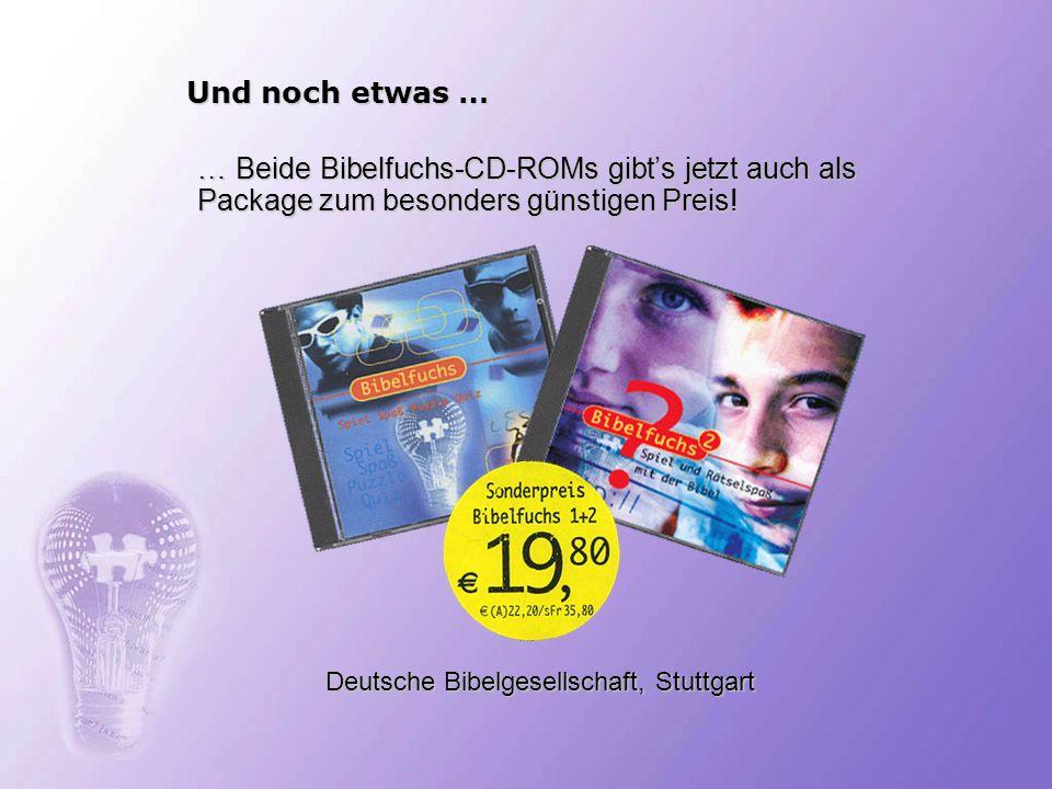 Und noch etwas … Deutsche Bibelgesellschaft, Stuttgart … Beide Bibelfuchs-CD-ROMs gibts jetzt auch als Package zum besonders günstigen Preis!