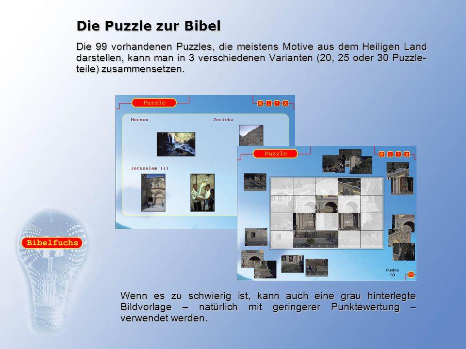 Die Puzzle zur Bibel Die 99 vorhandenen Puzzles, die meistens Motive aus dem Heiligen Land darstellen, kann man in 3 verschiedenen Varianten (20, 25 o