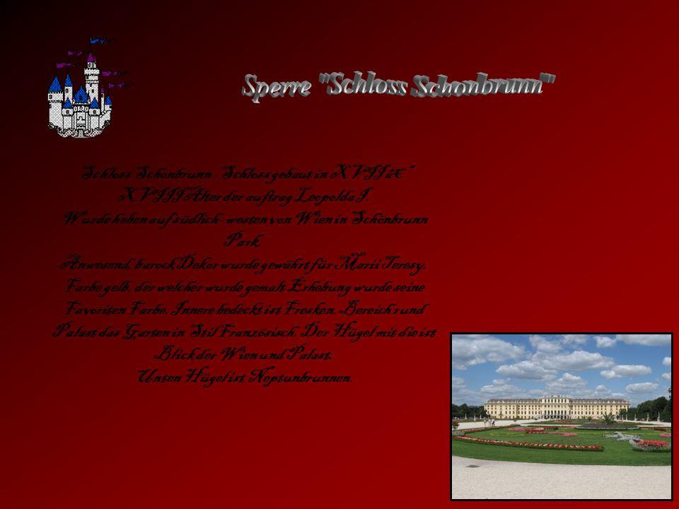 Schloss Schonbrunn- Schloss gebaut in XVII â XVIII Alter der auftrag Leopolda I. Wurde heben auf südlich- westen von Wien in Schönbrunn Park. Anwesend