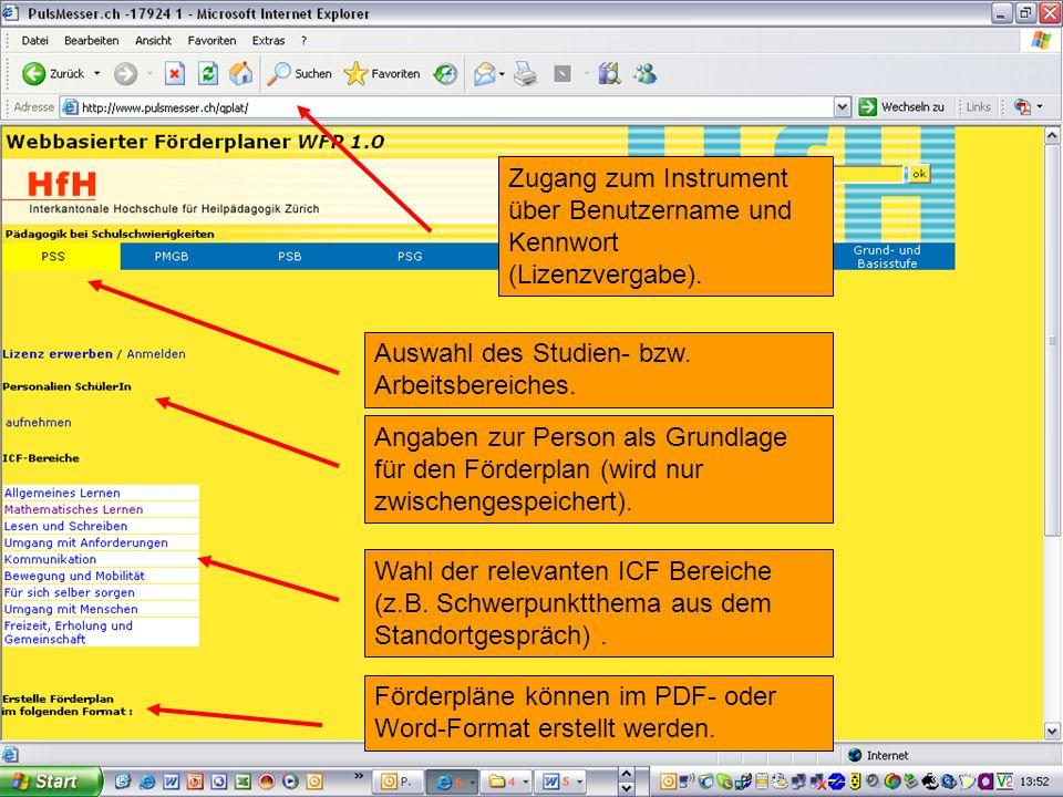 8 Zugang zum Instrument über Benutzername und Kennwort (Lizenzvergabe). Angaben zur Person als Grundlage für den Förderplan (wird nur zwischengespeich