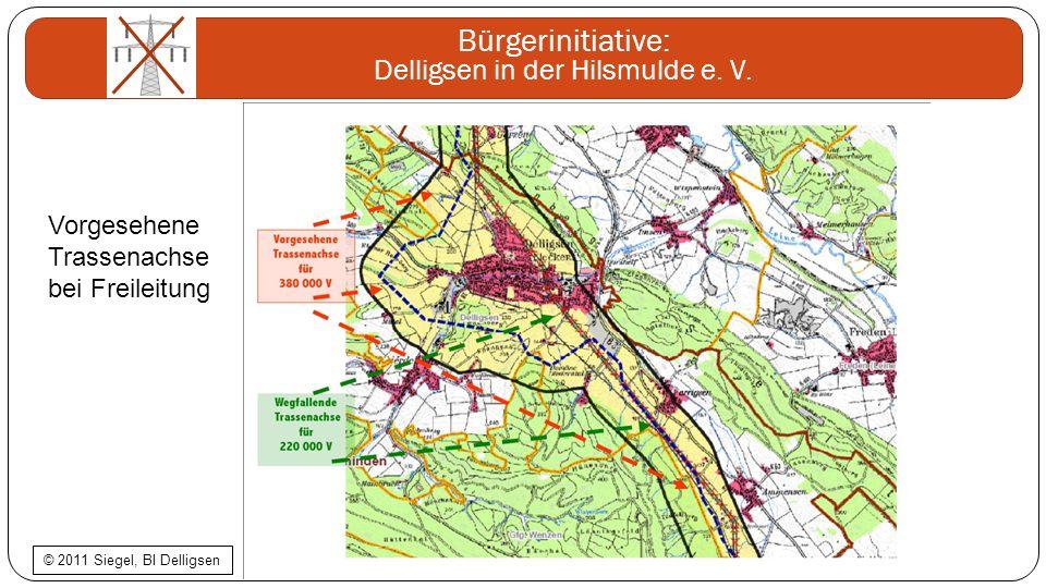 Bürgerinitiative: Delligsen in der Hilsmulde e. V. Vorgesehene Trassenachse bei Freileitung © 2011 Siegel, BI Delligsen
