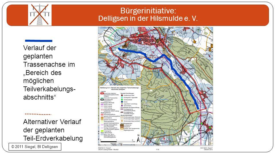 Bürgerinitiative: Delligsen in der Hilsmulde e. V. Verlauf der geplanten Trassenachse im Bereich des möglichen Teilverkabelungs- abschnitts Alternativ
