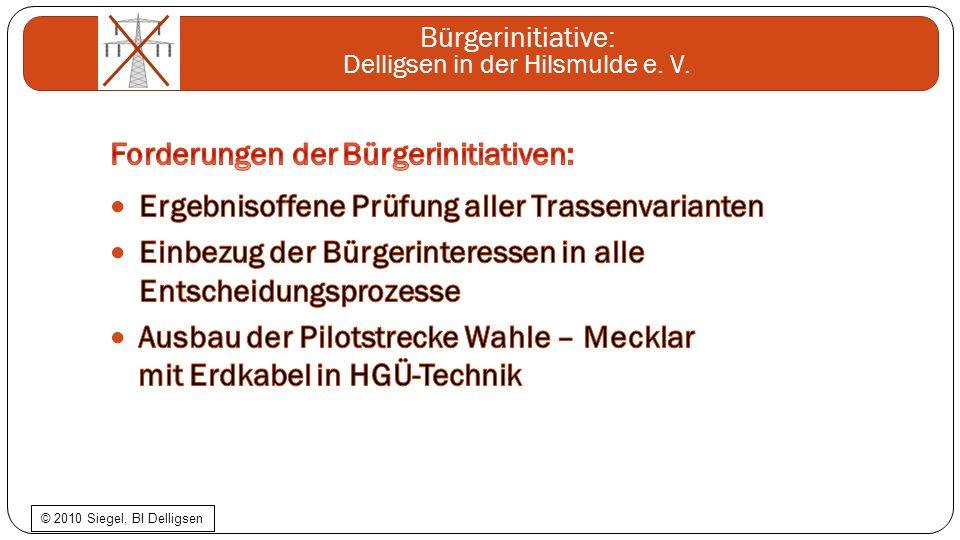 Bürgerinitiative: Delligsen in der Hilsmulde e. V. © 2010 Siegel, BI Delligsen