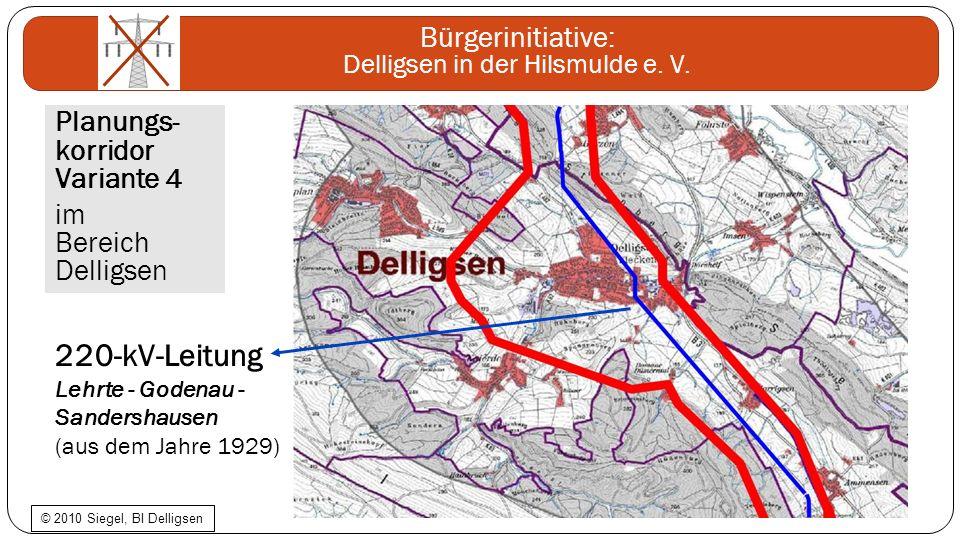Bürgerinitiative: Delligsen in der Hilsmulde e. V. Planungs- korridor Variante 4 im Bereich Delligsen 220-kV-Leitung Lehrte - Godenau - Sandershausen